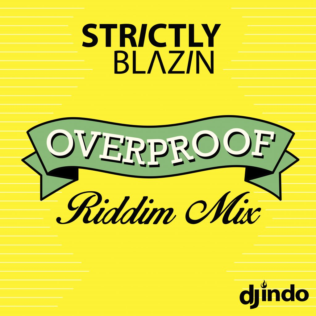 riddim mix | Strictly Blazin